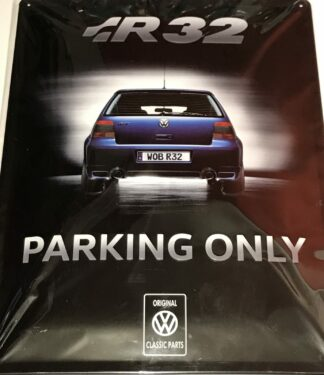 VW Golf MK4 R32 Parking Only Metal Wall Sign Rear style Embossed Pressed Genuine OEM Accessory
